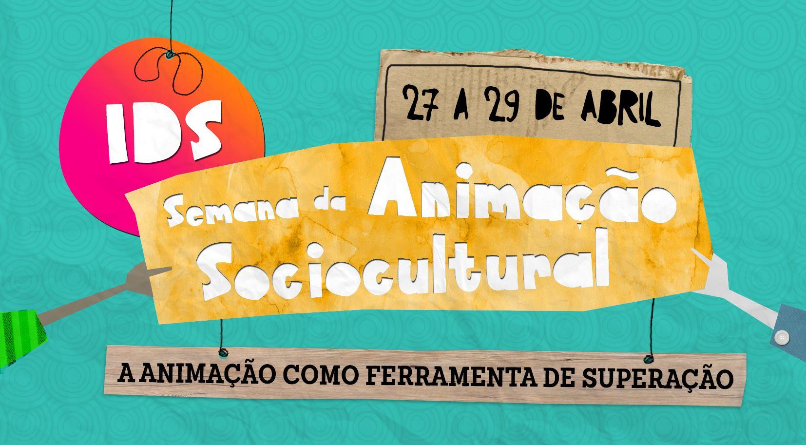 IDS realiza semana anual de Animação Sociocultural